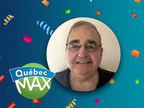 $2,000,000 - A Québec Max multimillionaire is crowned in Saguenay-Lac-Saint-Jean