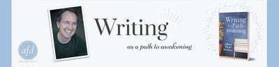 Writing as a Path to Awakening, Albert's popular book and the inspiration for the Mindful Authors Accelerator program
