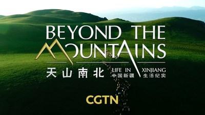 CGTN: Além das montanhas: a vida em Xinjiang (PRNewsfoto/CGTN)