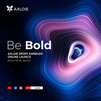 Be Bold: AXLOIE to Hold Sport Earbuds Online Launch on April 28...