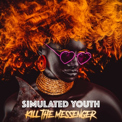 """Simulated Youth - """"Kill the Messenger"""" Cover Art"""