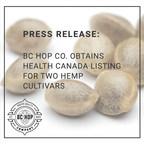 BC Hop Company Ltd.获得加拿大卫生加拿大批准两个新的大麻品种