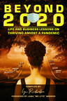 "Financial Expert Dr. Lynn Richardson Inspires With Her Latest Book: ""Beyond 2020: Life and Business Lessons on Thriving Amidst a Pandemic"""