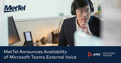 MetTel announces Microsoft Teams External Voice, a unified solution that allows customers to use Microsoft Teams to enable external calling to or from any source, directly from the Microsoft Teams application.
