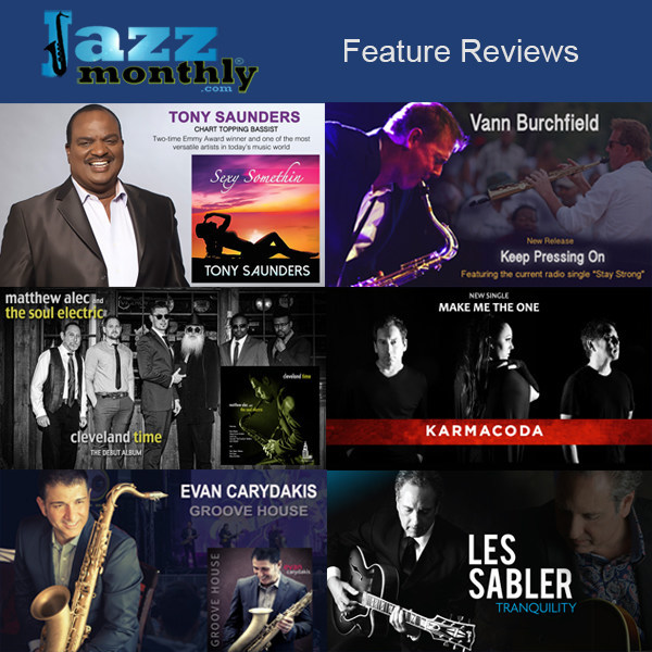 JazzMonthly.com Feature Reviews