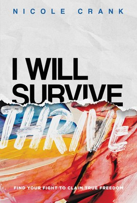 I Will Thrive by Nicole Crank