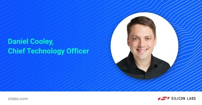 Daniel Cooley is Chief Technology Officer at Silicon Labs