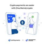 CoinPayments, the World's Leading Crypto Payments Processor, Teams up with Unstoppable Domains to Streamline Crypto Payments with 700,000+ Blockchain Domain Names