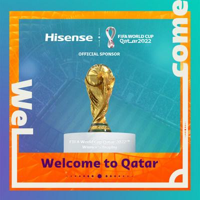Hisense devient un commanditaire officiel de la Coupe du Monde de la FIFA, Qatar 2022tm. (PRNewsfoto/Hisense)