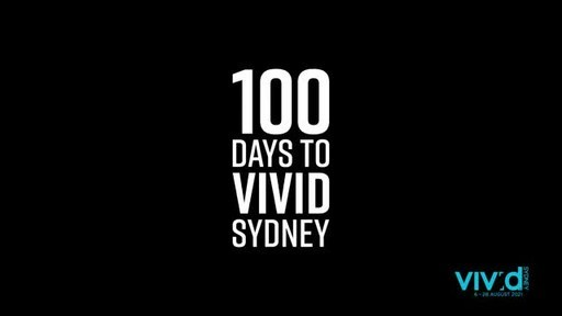 The Countdown is On: 100 Days to Vivid Sydney