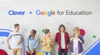 Clever and Google Partner to Streamline Access to Google Classroom...