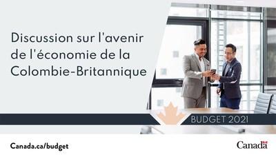 La ministre Joly fait valoir l'investissement dans une nouvelle agence de développement régional axée sur la Colombie-Britannique figurant dans le budget de 2021 (Groupe CNW/Diversification de l'économie de l'Ouest du Canada)