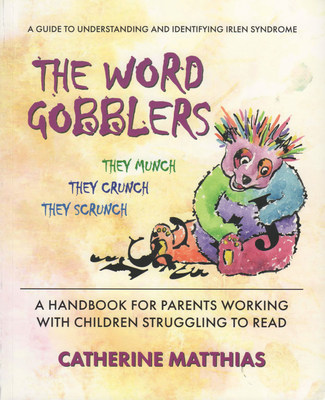 The Word Gobblers - a handbook for parents working with children struggling to read.