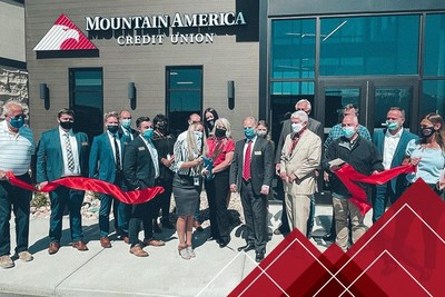 Mountain America Credit Union Celebrates Openings of Two New Branches and Expanded Service Center