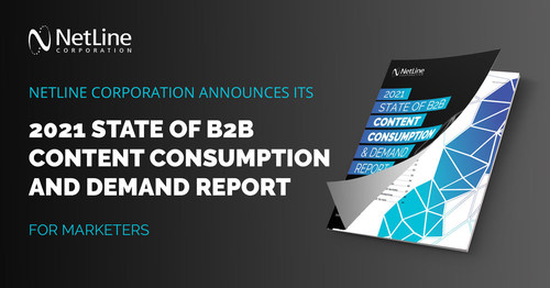 NetLine Corporation Reveals Its Cover, Which Released Its 5th Annual B2B Content Consumption Report May 4, 2021.