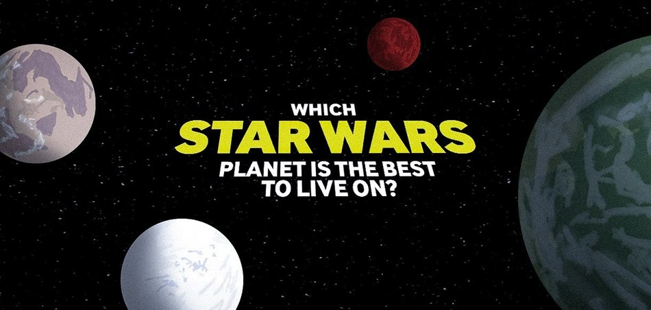 Which Star Wars planet is the best to live on?