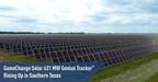 Genius Tracker™ de 631 MW de GameChange Solar se levanta en el sur de Texas