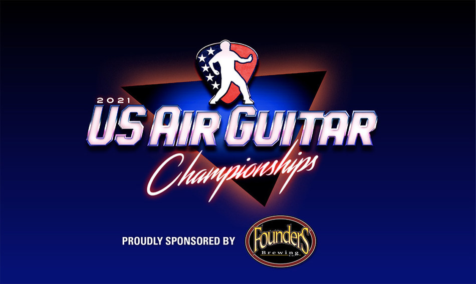 The 2021 US Air Guitar Championships are underway. For information, visit www.usairguitar.com.