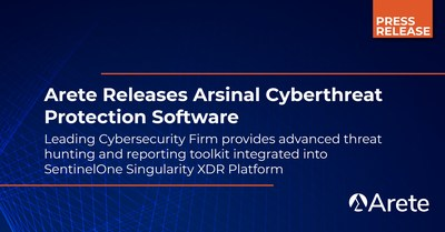 Arete Releases Arsinal Cyberthreat Protection Software