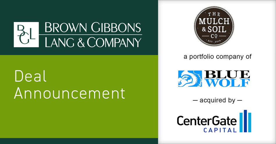 Brown Gibbons Lang & Company (BGL) is pleased to announce the sale of The Mulch and Soil Company (TM&SC), a portfolio company of Blue Wolf Capital Partners, LLC, to CenterGate Capital (CenterGate). BGL's Industrials and Distribution team served as the exclusive financial advisor to TM&SC in the process. The transaction highlights the deep experience of the BGL team across branded products manufacturing and distribution, lawn and garden, and construction and home improvement-related businesses.