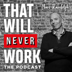 """Marc Randolph's """"That Will Never Work"""" Hits 100K Downloads"""