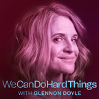 Cadence13 Partners with Globally Renowned Thought Leader, Bestselling Author, and Activist Glennon Doyle for First-Ever Podcast