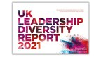 UK Leadership Study: UK's Most Diverse Boards Using Three Types...