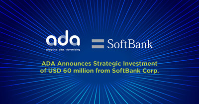ADA Announces Strategic Investment of USD 60 million from SoftBank Corp.