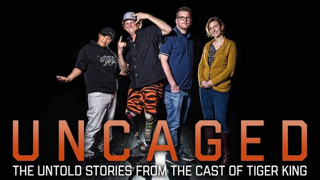 """Uncaged: The Untold Stories From the Cast of Netflix's """"Tiger King"""""""