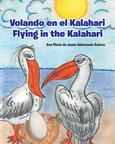 El nuevo libro de Ana María Valenzuela, Volando en el Kalahari /...