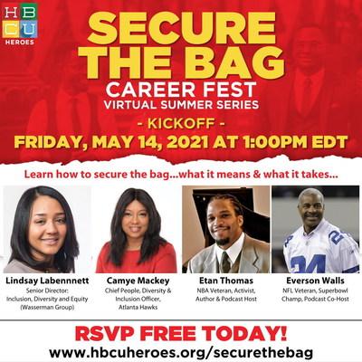 "HBCU Heroes Presents ""Secure The Bag"" Career Fest"