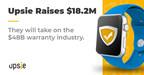 Upsie Secures $18.2 Million in Series A Round...