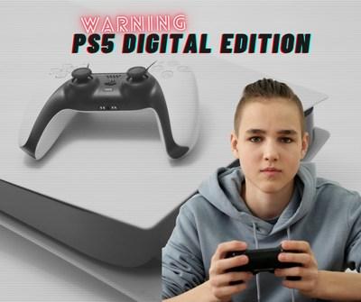 Warning – PS5 Digital Edition
