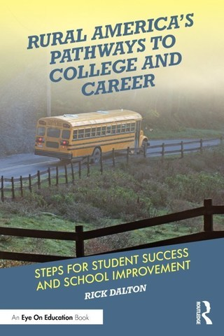 Rural Amercia's Pathways to College and Career is one of the first books to address issues facing rural schools in a post-pandemic world