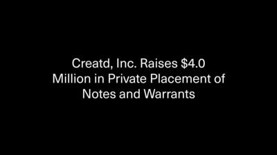 Creatd, Inc. Raises $4.0 Million in Private Placement of Notes and Warrants (PRNewsfoto/Creatd, Inc.)