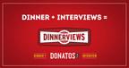 Donatos Looks to Fill Staffing Needs through Dinnerviews...