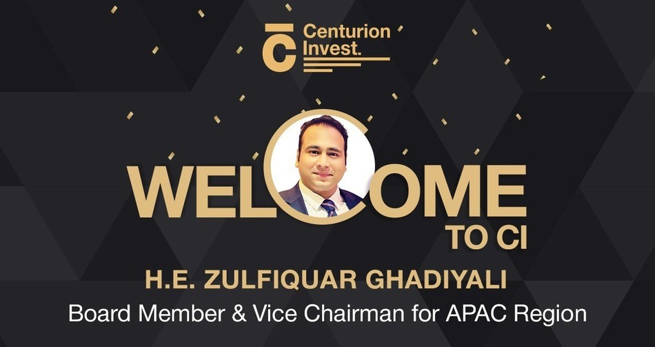 DIHC Bets Big on Centurion Invest (CI) As H.E. Mr. Zulfiquar Z. Ghadiyali Joins CI as Vice Chairman to the APAC Region and Member to Board of Directors. (PRNewsfoto/Centurion Invest)