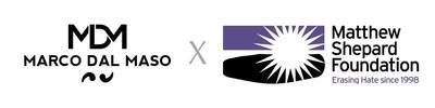 MARCO DAL MASO partners with the Matthew Shepard Foundation. (PRNewsfoto/MARCO DAL MASO)