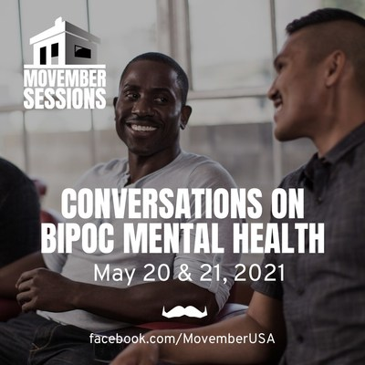 Global men's health charity Movember will be hosting virtual panels discussing mental health as it relates to BIPOC communities. You can learn more by going to Movember.com