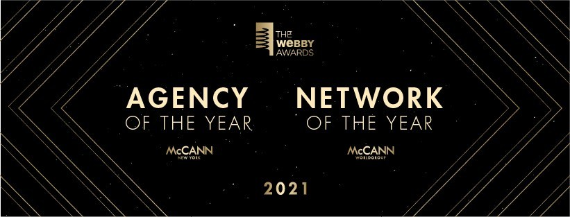 McCann Worldgroup has been named Network of the Year by the 2021 Webby Awards, marking the second year in a row the network has received this recognition. In addition, McCann New York has been named Webby Agency of the Year.