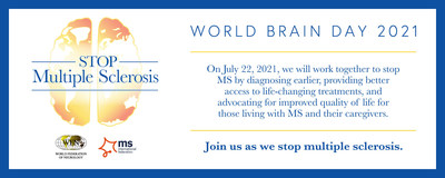 The World Federation of Neurology (WFN) is pleased to announce that the theme of this year's World Brain Day is Stop Multiple Sclerosis. In partnership with the MS International Federation (MSIF), the goal of World Brain Day is to raise global awareness of multiple sclerosis. This neurological disease impacts every aspect of a person's life, with effects ranging from cognitive impairment to significant physical disability. World Brain Day takes place on July 22, 2021.