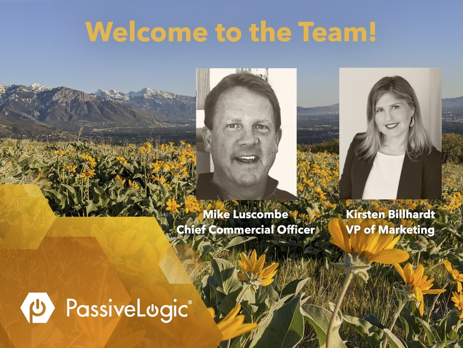 PassiveLogic welcomes Mike Luscombe and Kirsten Billhardt to the team.