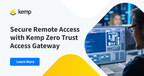 Kemp Launches Zero Trust Architecture to Simplify Secure...