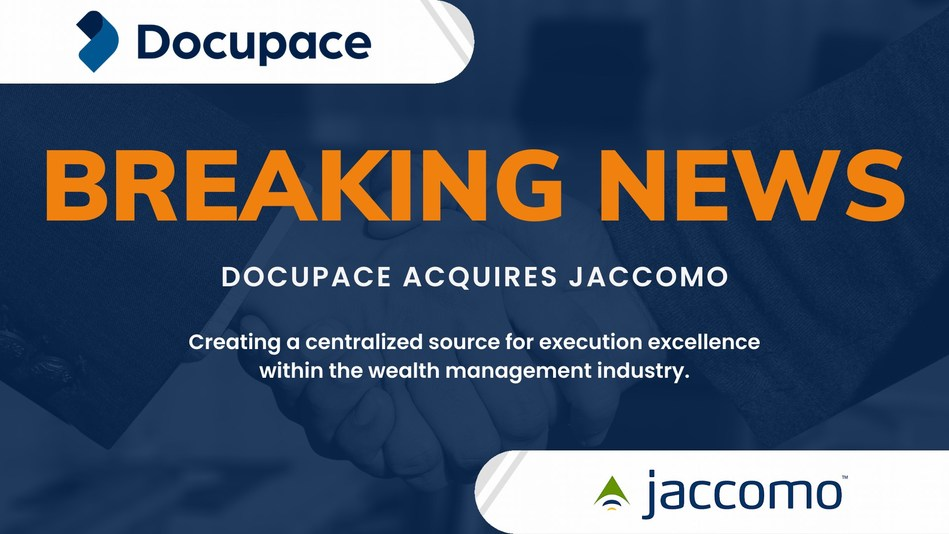 Docupace Acquires Compliance and Advisor Compensation System jaccomo. Expands back office platform to include premier compliance, data integration and compensation capabilities