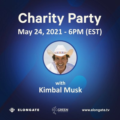 Elongate será co-anfitriã de uma festa beneficente com Kimbal Musk, fundador da organização Big Green, no dia 24 de maio, às 18H EST.