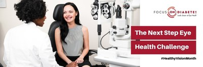 """American Diabetes Association, with Visionary Partners VSP Vision Care and Regeneron Launch """"The Next Step Eye Challenge"""" Campaign for Healthy Vision Month in May"""