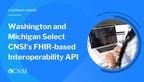 Washington And Michigan Select CNSI's FHIR-based Interoperability ...