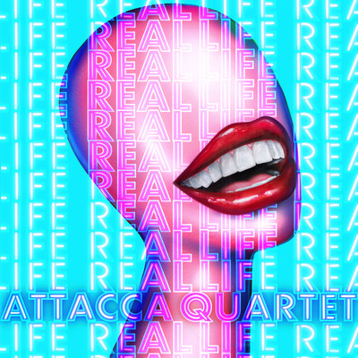 ATTACCA QUARTET – REAL LIFE – LABEL DEBUT ALBUM ON SONY CLASSICAL OUT JULY 9, 2021