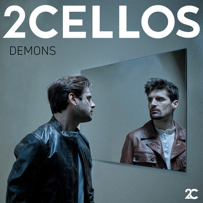 """2CELLOS – """"Demons"""" Available Now"""