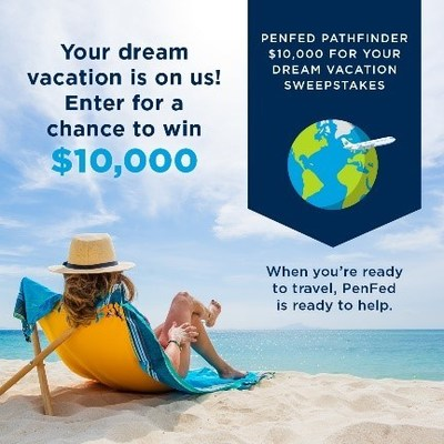 PenFed Credit Union Relaunches PenFed Pathfinder® Rewards Visa Signature® Card With Additional Benefits and Dream Vacation Giveaway